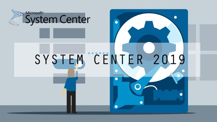 ویژگی های جدید System Center 2019