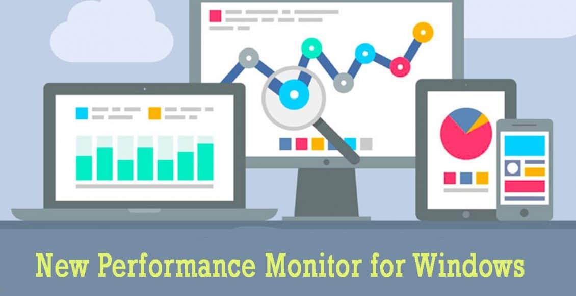 ویژگی های ابزار Performance Monitor جدید