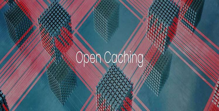 آشنایی با راهکار جدید Open Caching