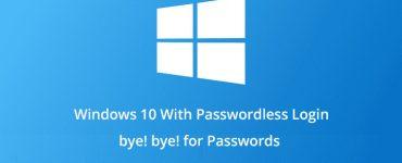 راهاندازی Windows 10 به عنوان یک پلتفرم بدون پسورد