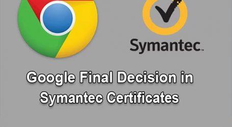 مشکل تایید Certificateهای شرکت Symantec توسط گوگل