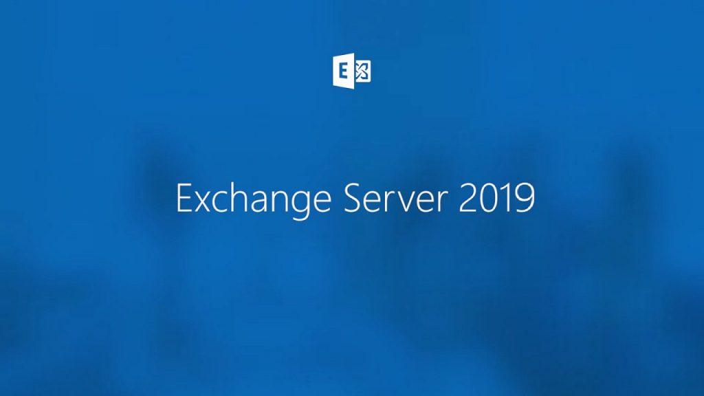 ویژگی نسخه جدید سرویس Exchange Server 2019