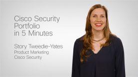 Cisco Security Product Portfolio in 5 Minutes