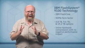 IBM FlashSystem 9100- IBM FlashCore, IBM Spectrum Virtualize, & NVMe Technologies thumbnail