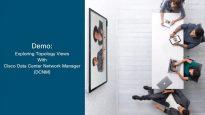 Demo- Exploring Topology Views with Cisco DCNM-720 thumbnail