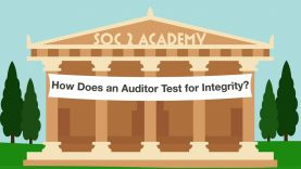 SOC 2 Academy- How Does an Auditor Test for Integrity_720 thumbnail