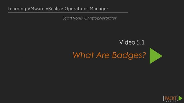 Learning VMware vRealize Operations Manager – What Are badges_720 thumbnail