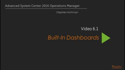 Advanced System Center 2016 Operations Manager – Built-in Dashboards_720 thumbnail
