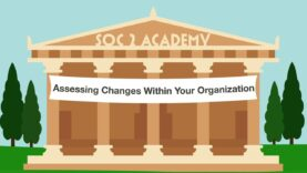 SOC 2 Academy-Assessing Changes Within Your Organization_720 thumbnail