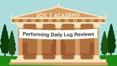 SOC 2 Academy_ Performing Daily Log Reviews_720 thumbnail