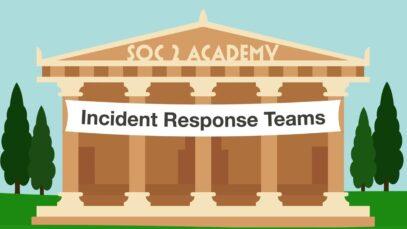 SOC 2 Academy- Incident Response Teams_720 thumbnail