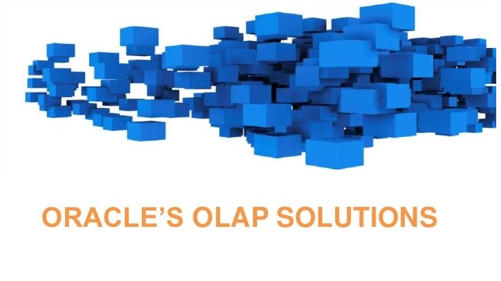 مفهوم Oracle OLAP و کاربردهای آن – قسمت دوم (پایانی)