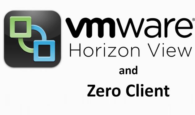 VMware Horizon - استفاده از Zero Client