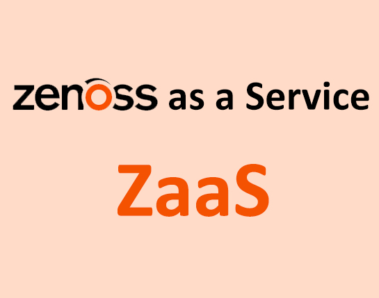 بررسی مفهوم Zenoss as a Service یا به اختصار ZaaS