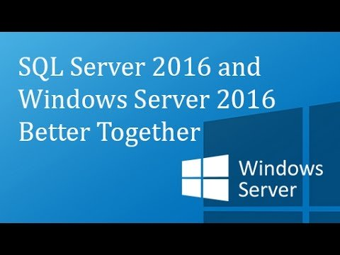 Microsoft SQL Server 2016 - Microsoft Windows Server 2016