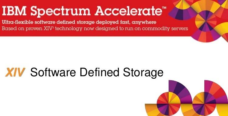 IBM XIV Storage IBM Spectrum Accelerate