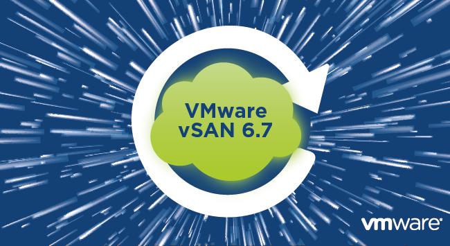 معرفی قابلیت های vSAN 6.7 در VMware vSphere