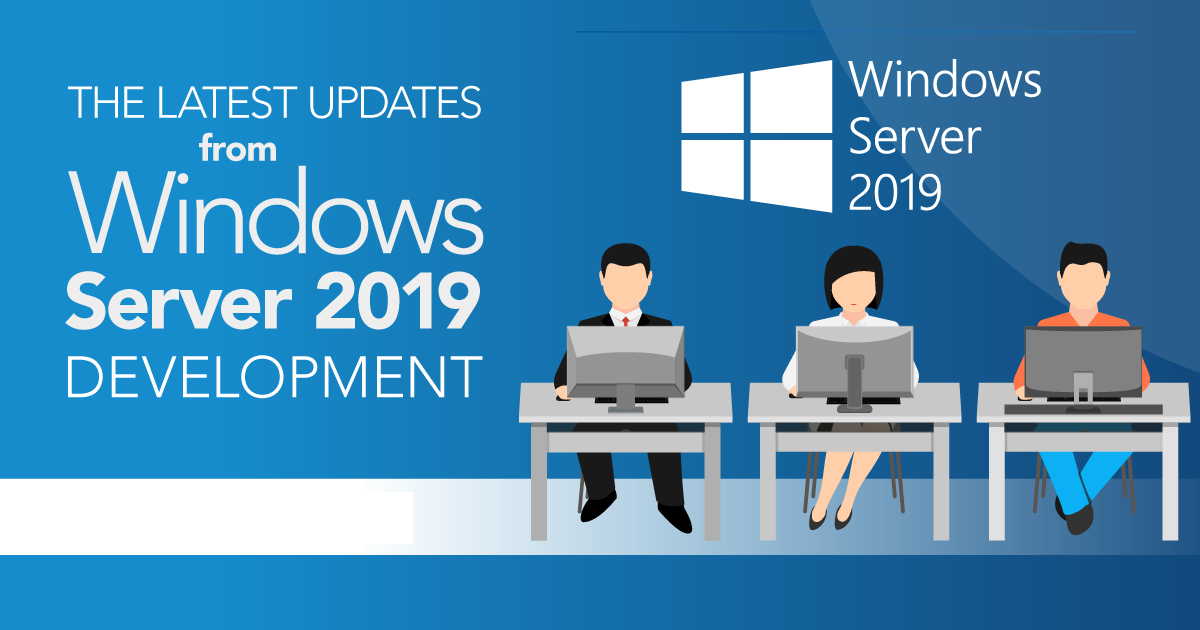 What's New in Windows Server 2019 Insider Preview Builds