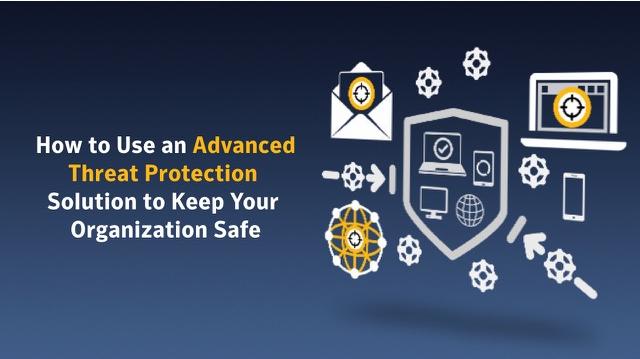 بررسی راهکارهای امنیتی Advanced Threat Protection