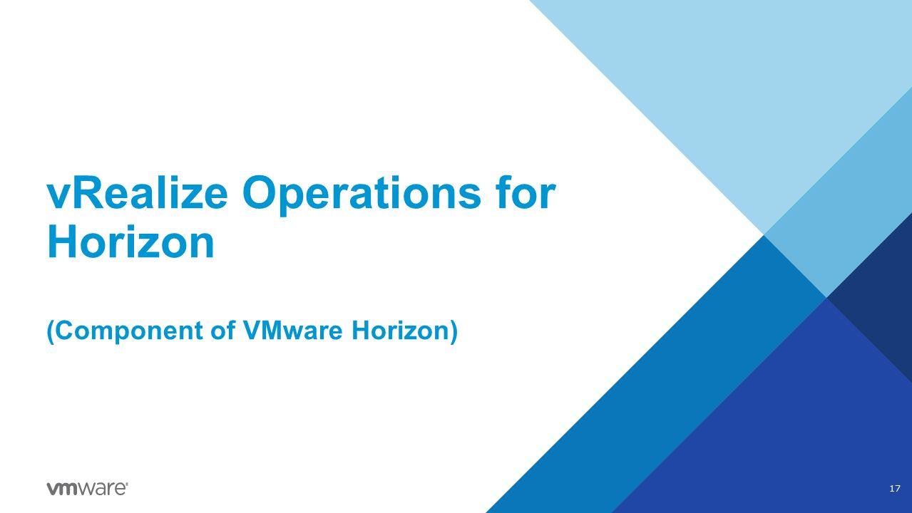 مروری بر قابلیتهای VMware vRealize Operationsبرای Horizon View