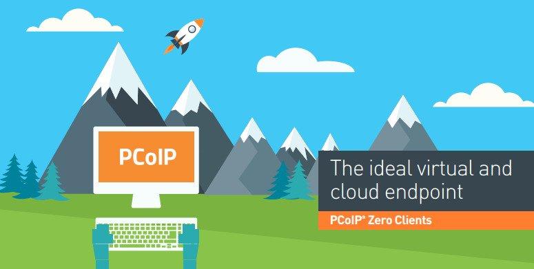 کاربرد PCoIP Zero Clientها در محیط های ابری و مجازی
