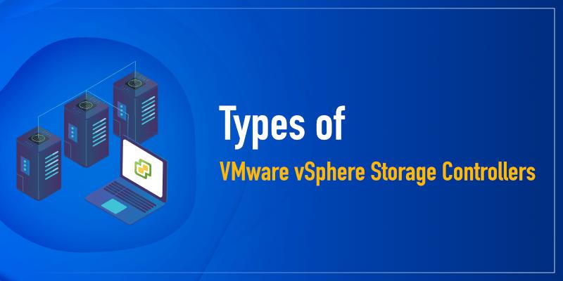 انواع Storage controller در VMware