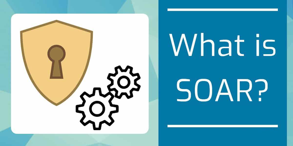 راهکار SOAR چیست